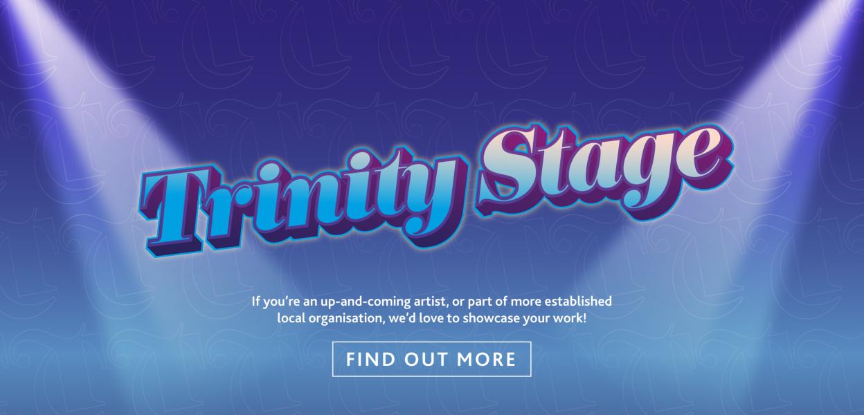 Trinity Stage